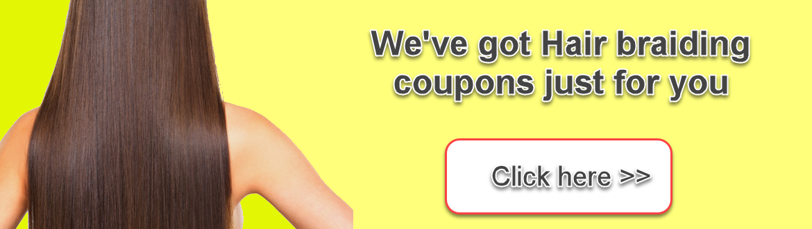 Hair Braiding Coupons in Decatur GA - Get extra savings with our Hair Braiding Coupons & Deals!